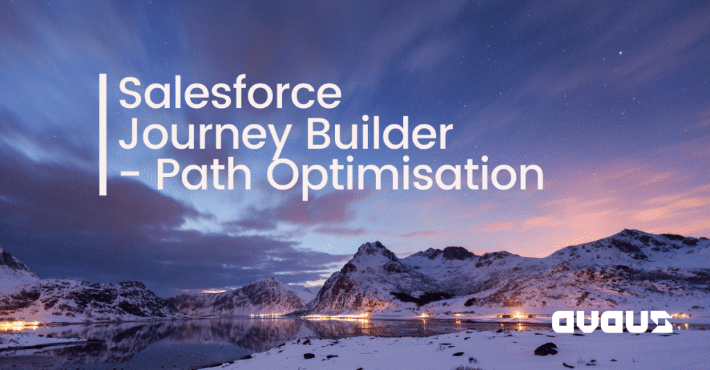 Salesforce Journey Builder – Path Optimisation