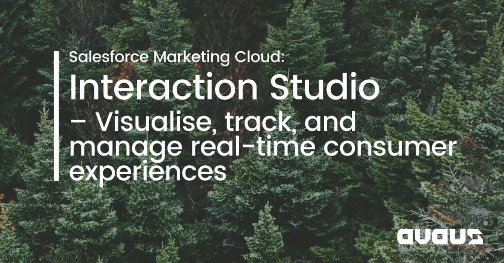Interaction Studio – Visualise, track, and manage real-time consumer experiences