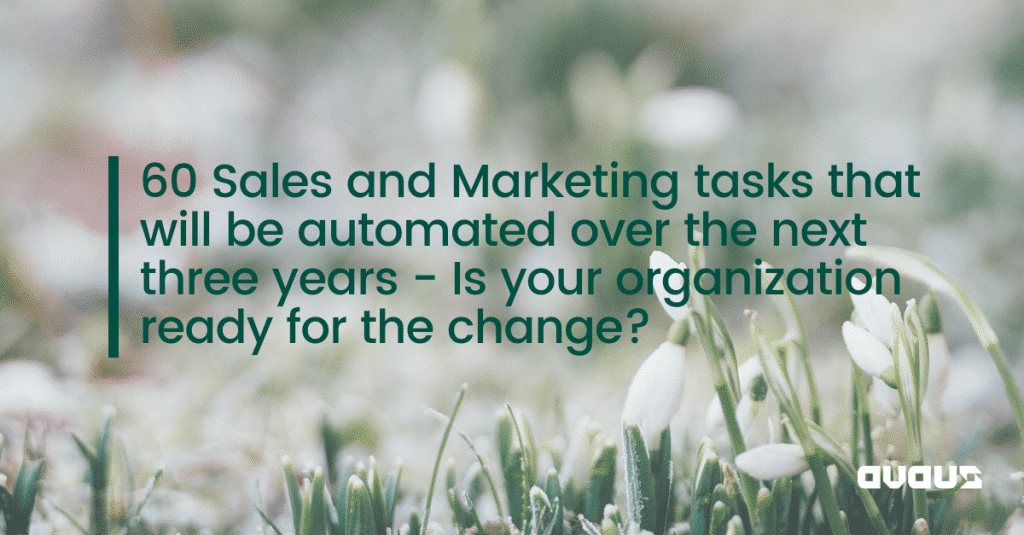 60 Sales and Marketing tasks that will be automated over the next three years